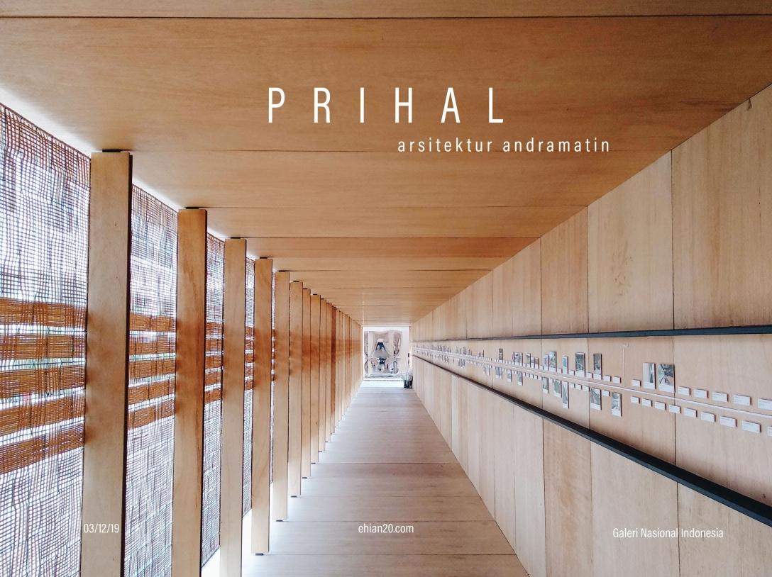 """PRIHAL"""" Pameran Studio Arsitekur Andramatin Dari Perspektif"""